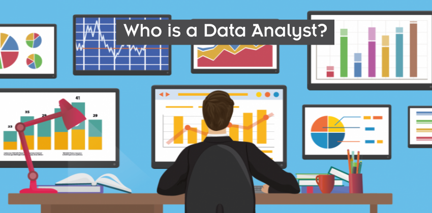 Who is a Data Analyst - Digital nest - www.digitalnest.in