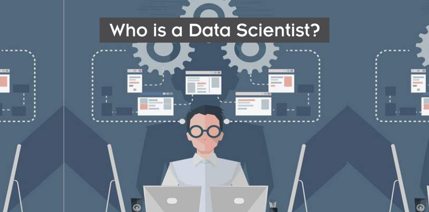 Who is a Data Scientist - Digital nest - www.digitalnest.in